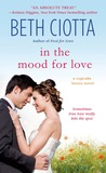 In the Mood for Love by Beth Ciotta