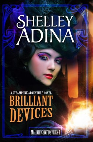 Brilliant Devices by Shelley Adina