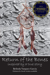 Return of the Bones (Inspired by a True Story)