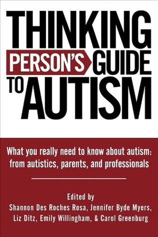 Thinking Persons Guide to Autism