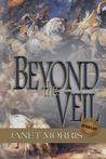 Beyond the Veil by Janet E. Morris