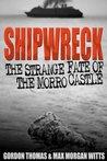 Shipwreck: The Strange Fate of the Morro Castle