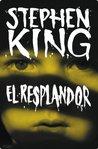El resplandor by Stephen King
