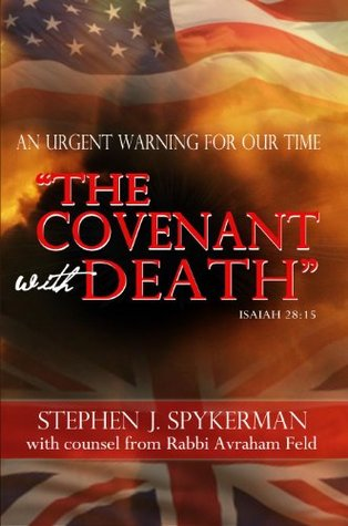 The Covenant with Death - An Urgent Warning for Our Time