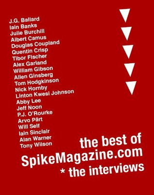 The Best Of SpikeMagazine.com - The Interviews