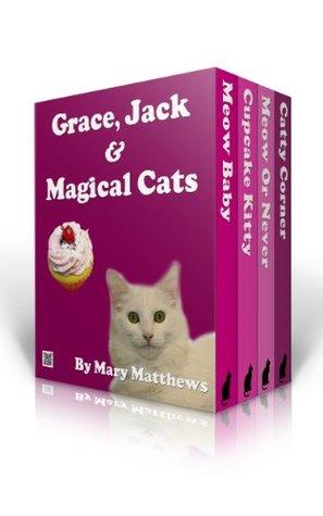 Grace, Jack & Magical Cool Cats Mysteries Boxed Set Vol 2