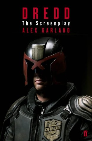 Dredd: The Screenplay