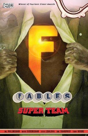 Fables Vol. 16: Super Team(Fables 16)
