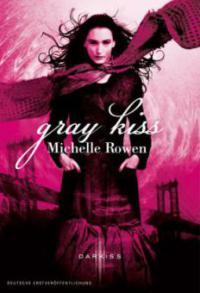 Ebook Gray Kiss by Michelle Rowen DOC!