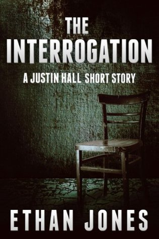 The Interrogation by Ethan Jones