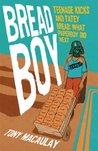 Breadboy: Teenage...