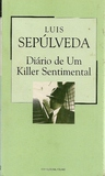 Diário de Um Killer Sentimental by Luis Sepúlveda