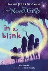 Book cover for In a Blink (Disney: The Never Girls, #1)