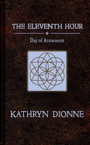 The Eleventh Hour: Day Of Atonement Book II