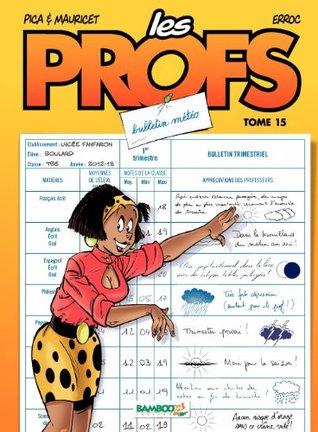 Bulletin Météo (Les Profs, #15)