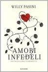 Amori infedeli. Psicologia del tradimento