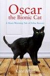 Oscar: The Bionic Cat
