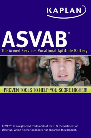 Kaplan ASVAB: The Armed Services Vocational Aptitude Battery