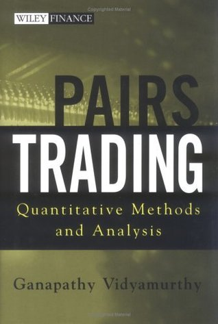 Pairs Trading: Quantitative Methods and Analysis