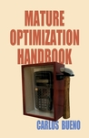 The Mature Optimization Handbook