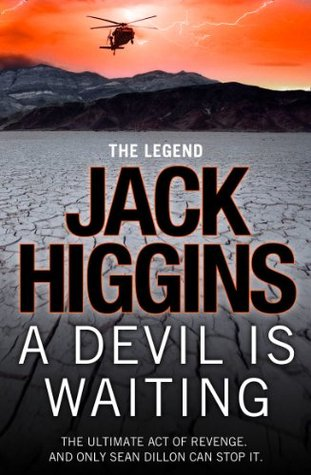 A devil is waiting sean dillon 19 by jack higgins fandeluxe Epub