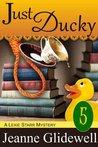 Just Ducky (Lexie Starr Mystery #5)