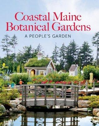 The Coastal Maine Botanical Gardens