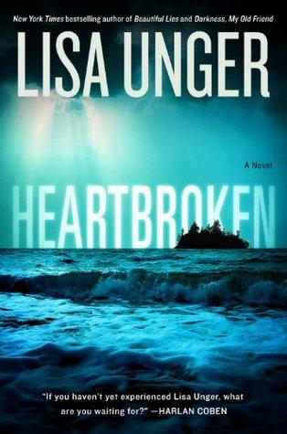 Ebook Heartbroken by Lisa Unger read!