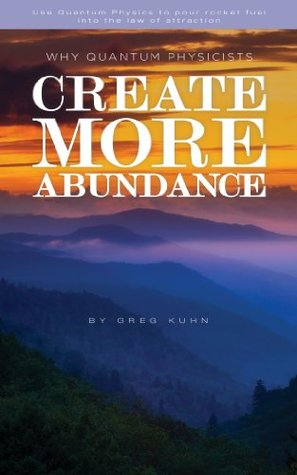 Quantum Physics and The Law of Abundance