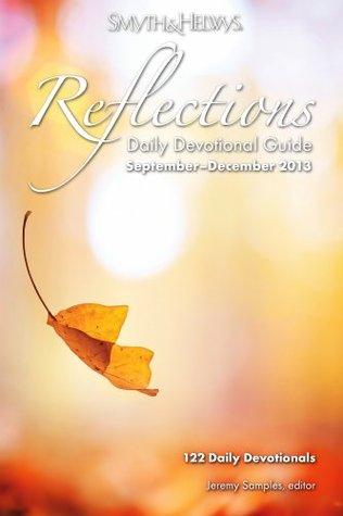 reflections-daily-devotional-guide-september-december-2013