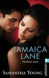 Jamaica Lane - Heimliche Liebe by Samantha Young