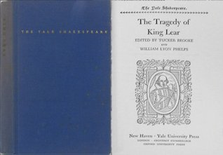 The Yale Shakespeare: The Tragedy of King Lear