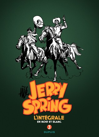 Jerry Spring - L'Intégrale, #3
