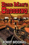 Dead Man's Crossing (Jake Moran Book 1)