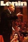Lenin - A Biography