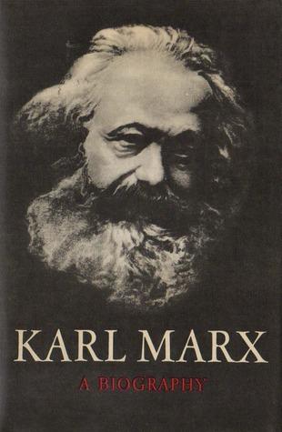 karl-marx-a-biography