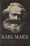 Karl Marx - A Biography