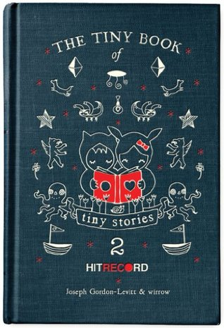The Tiny Book of Tiny Stories: Volume 2(The Tiny Book of Tiny Stories 2)