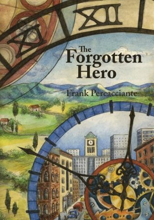 Pdfthe Forgotten Hero By Frank Percacciante Pdf Epub Books Online