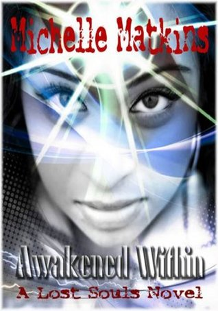 awakened-within-a-lost-souls-novel