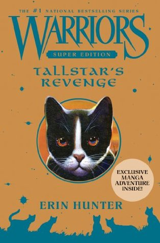 Tallstar's Revenge (Warriors Super Edition, #6)