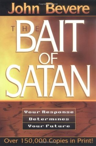 The Bait of Satan : Your Response Determines Your Future EPUB