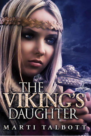 The Viking's Daughter (Viking Series, #2)