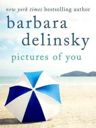 Pictures of You by Barbara Delinsky