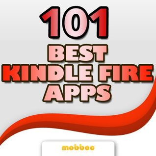 101 Best Kindle Fire Apps & Games - Discover The Best App Downloads, Free & Paid
