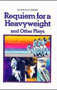 Requiem for a Heavyweight and Other Plays - Tragedy in a Temporary Town, The White Cane and The Elevator (Scope Play Series)