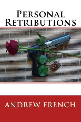 Personal Retributions (The Michael Prentiss Stories)
