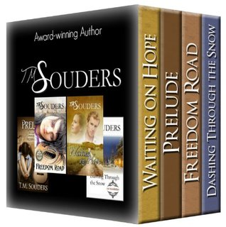 t-m-souders-a-fiction-collection-book-bundle-waiting-on-hope-prelude-freedom-road-dashing-through-the-snow
