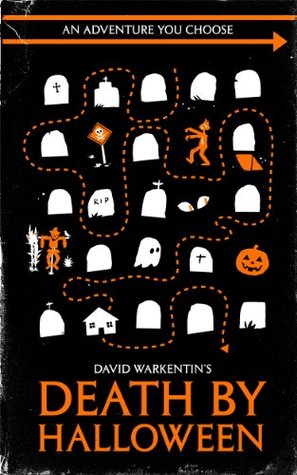 Death by Halloween (Adventures You Choose Book 1)