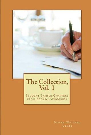 The Collection (Novel Writing Class Collection)